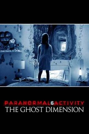 Poster: Paranormal Activity: Ghost Dimension