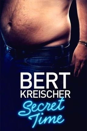 Poster: Bert Kreischer: Secret Time