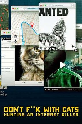 Poster: Don't F**k With Cats: Die Jagd nach einem Internet-Killer
