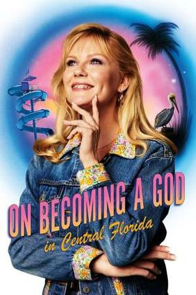 Poster: On Becoming a God in Central Florida