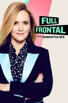 Poster: Full Frontal with Samantha Bee