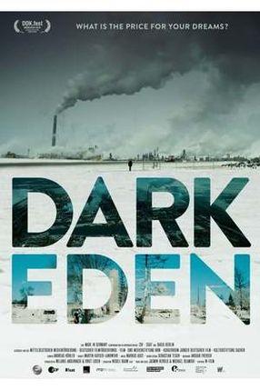 Poster: Dark Eden - Der Albtraum vom Erdöl