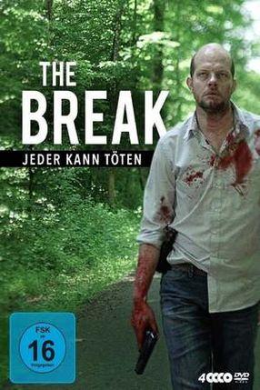 Poster: The Break - Jeder kann töten