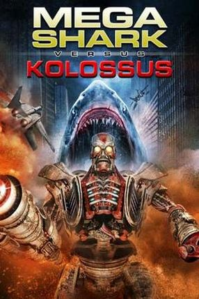 Poster: Mega Shark vs. Kolossus