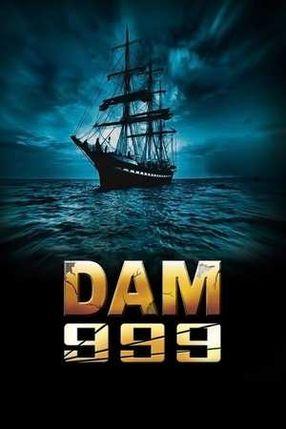 Poster: Dam 999