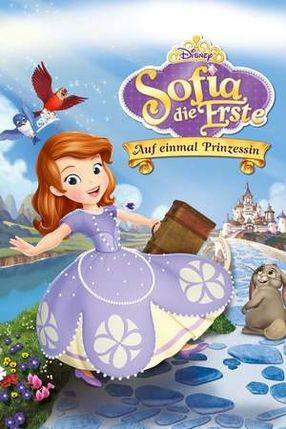 Poster: Sofia die Erste - Auf einmal Prinzessin