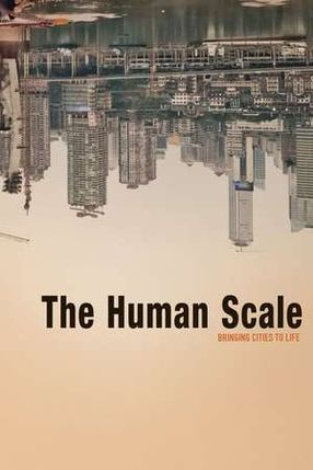 Poster: The Human Scale
