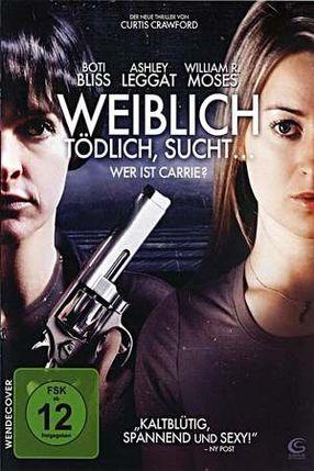 Poster: Weiblich, tödlich, sucht... - Wer ist Carrie?