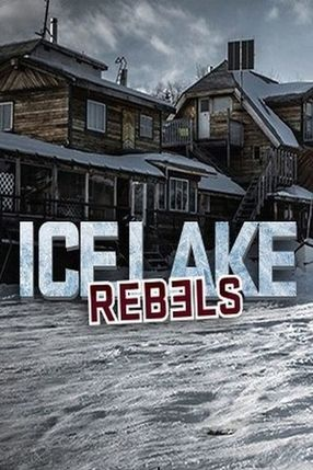 Poster: Ice Lake Rebels