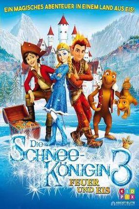 Poster: Die Schneekönigin 3 - Feuer und Eis