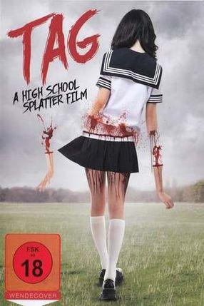 Poster: Tag - A High School Splatter Film