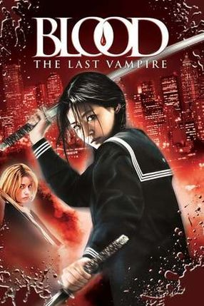 Poster: Blood: The Last Vampire