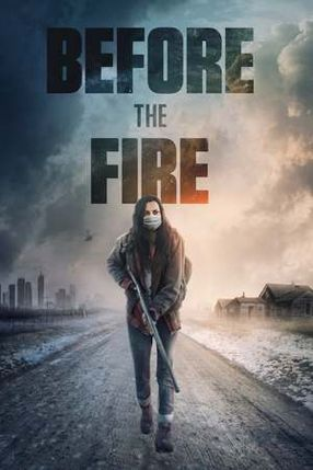 Poster: Before the Fire