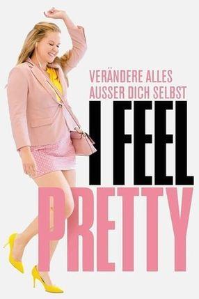 Poster: I Feel Pretty