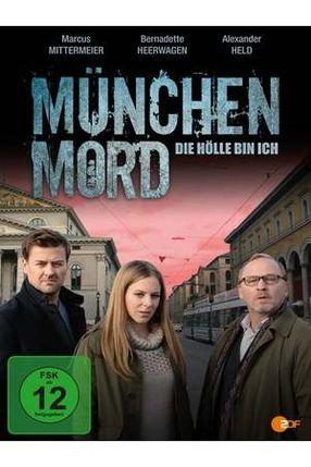 Poster: München Mord - Die Hölle bin ich