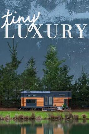 Poster: Tiny Luxury