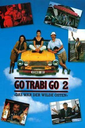 Poster: Go Trabi Go 2 - Das war der wilde Osten