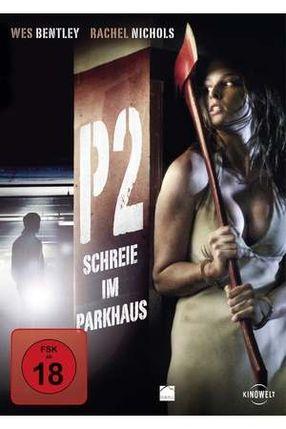 Poster: P2 - Schreie im Parkhaus