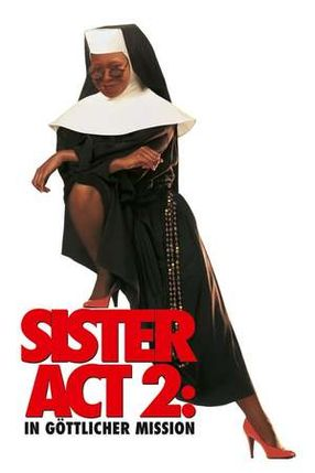 Poster: Sister Act 2 - In göttlicher Mission