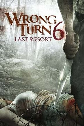Poster: Wrong Turn 6: Last Resort