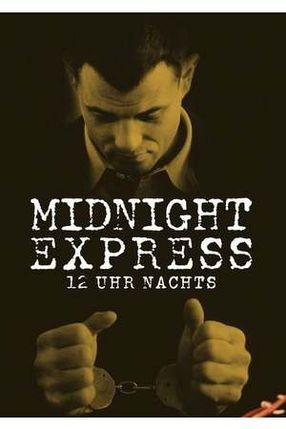 Poster: 12 Uhr nachts - Midnight Express