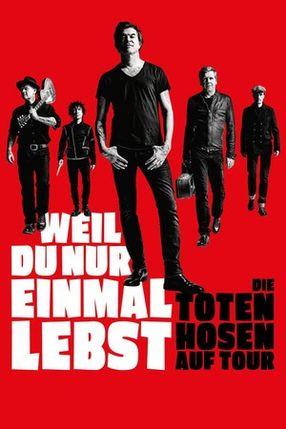 Poster: Weil du nur einmal lebst – Die Toten Hosen auf Tour