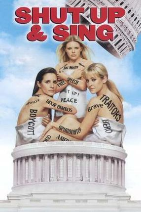Poster: The Dixie Chicks - Shut Up & Sing