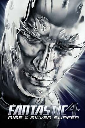 Poster: Fantastic Four - Rise of the Silver Surfer