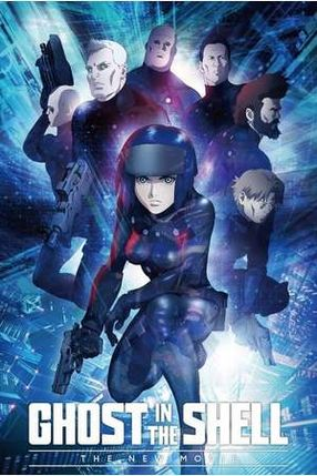 Poster: Ghost in the Shell: The New Movie
