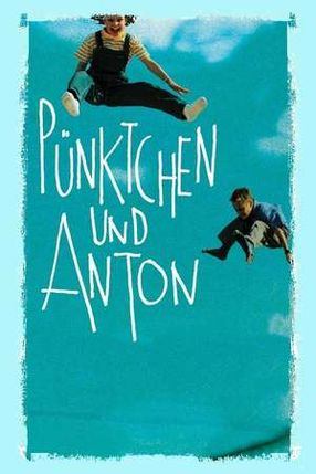 Poster: Pünktchen und Anton