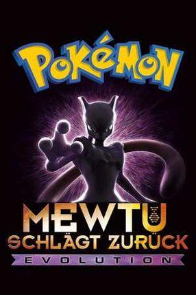 Poster: Pokémon: Mewtu schlägt zurück – Evolution