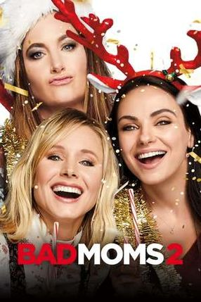 Poster: Bad Moms 2