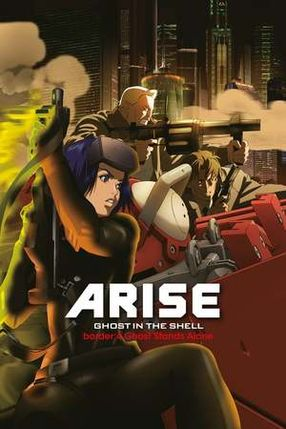 Poster: Ghost in the Shell: Arise - Border 4: Ghost Stands Alone