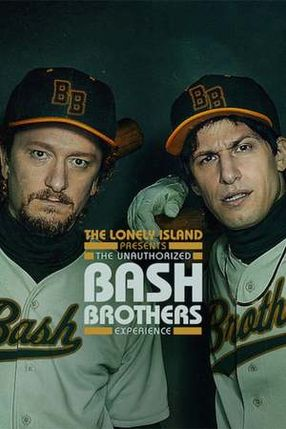 Poster: The Lonely Island Presents: The Unauthorized Bash Brothers Experience