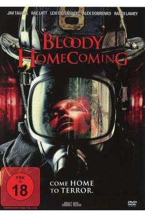 Poster: Bloody Homecoming - Rückkehr kann tödlich sein!