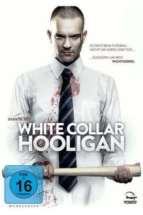 Poster: White Collar Hooligan