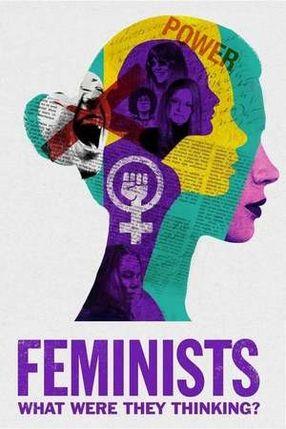 Poster: Feministinnen - Was haben sie sich gedacht?