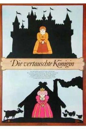 Poster: Die vertauschte Königin