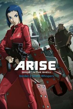 Poster: Ghost in the Shell: Arise - Border 2: Ghost Whispers