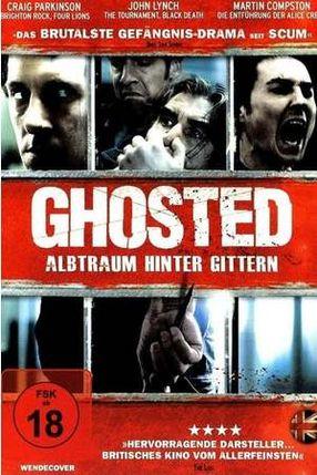 Poster: Ghosted - Alptraum hinter Gittern