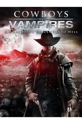 Poster: Cowboys and Vampires