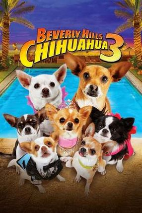 Poster: Beverly Hills Chihuahua 3 - Viva La Fiesta!