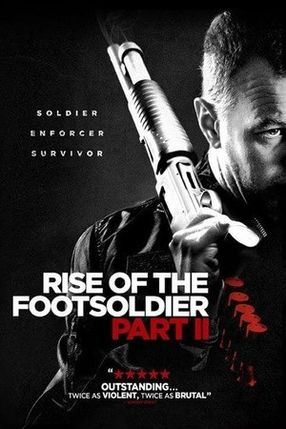 Poster: Return Of The Footsoldier