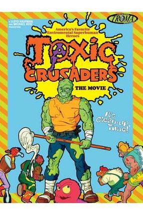 Poster: Toxic Crusaders The Movie
