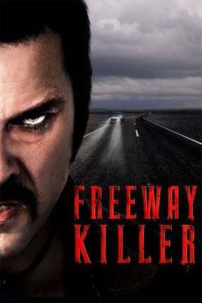 Poster: Freeway Killer