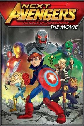 Poster: Next Avengers: Heroes of Tomorrow
