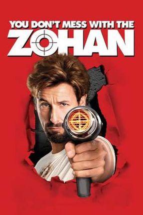 Poster: Leg dich nicht mit Zohan an