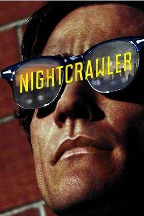Poster: Nightcrawler - Jede Nacht hat ihren Preis