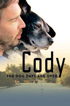 Poster: Cody - The dog days are over