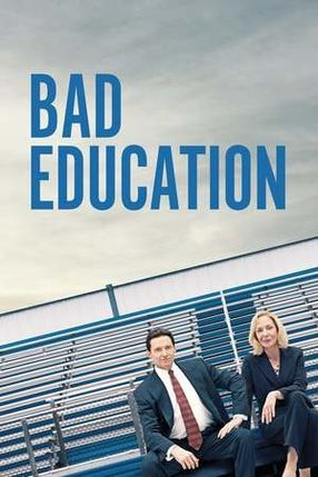 Poster: Bad Education